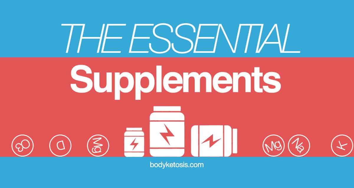 Maximize your keto diet: The essential list of keto supplements