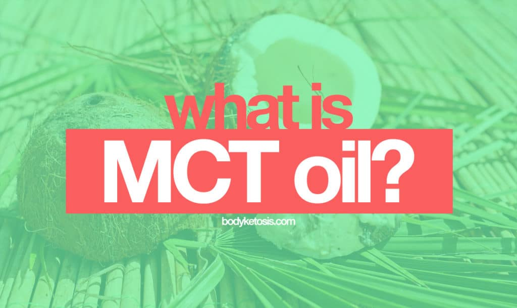 what-is-mct-oil