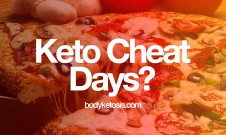 Everything You Need To Know About Keto Cheat Days (Getting Back Into Ketosis)
