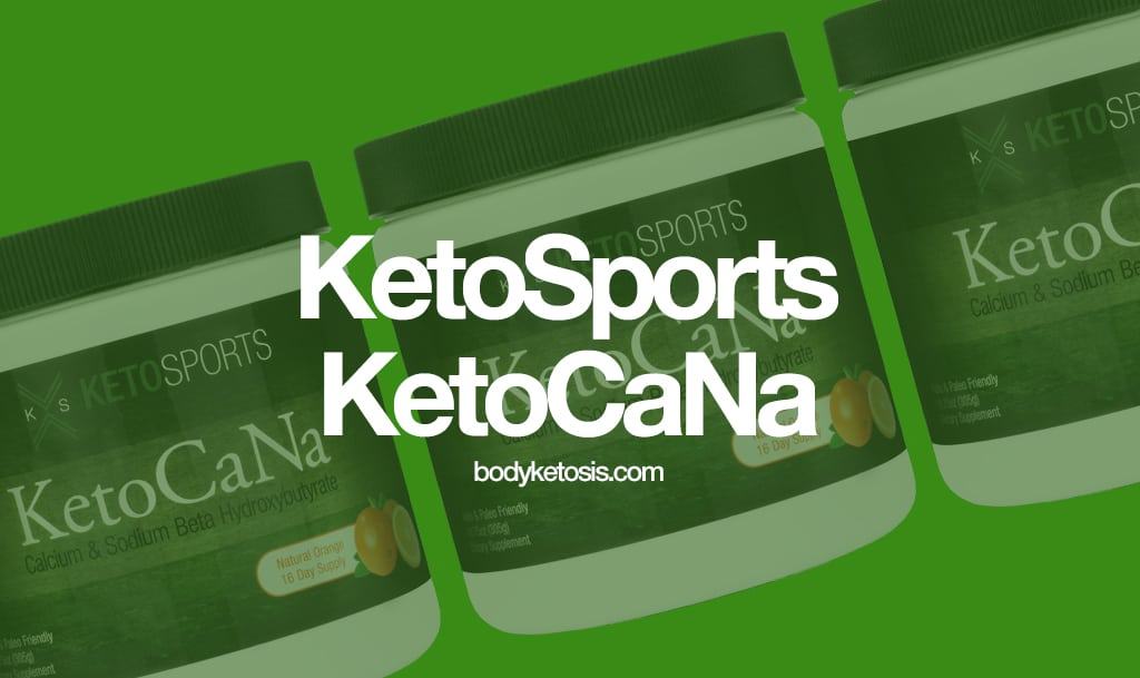 KetoSports KetoCaNa Review 2018 (Is It Worth It?)