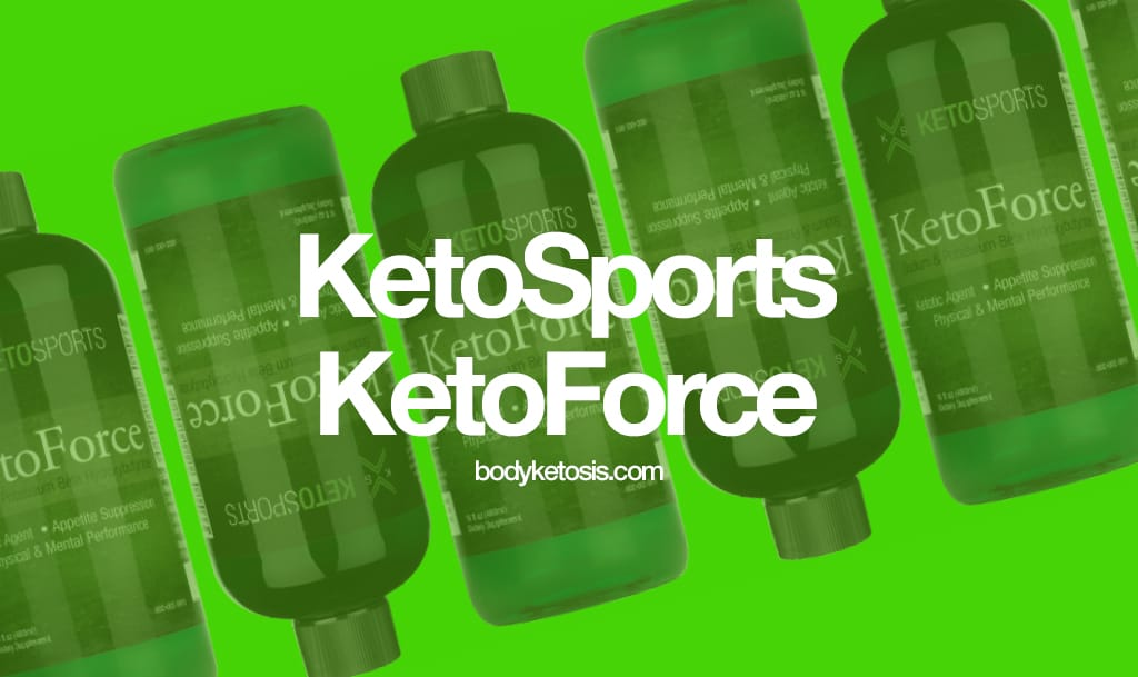 KetoSports KetoForce Review 2018 (Read This Before You Buy!)