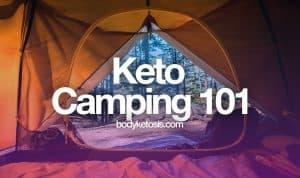 keto camping 101