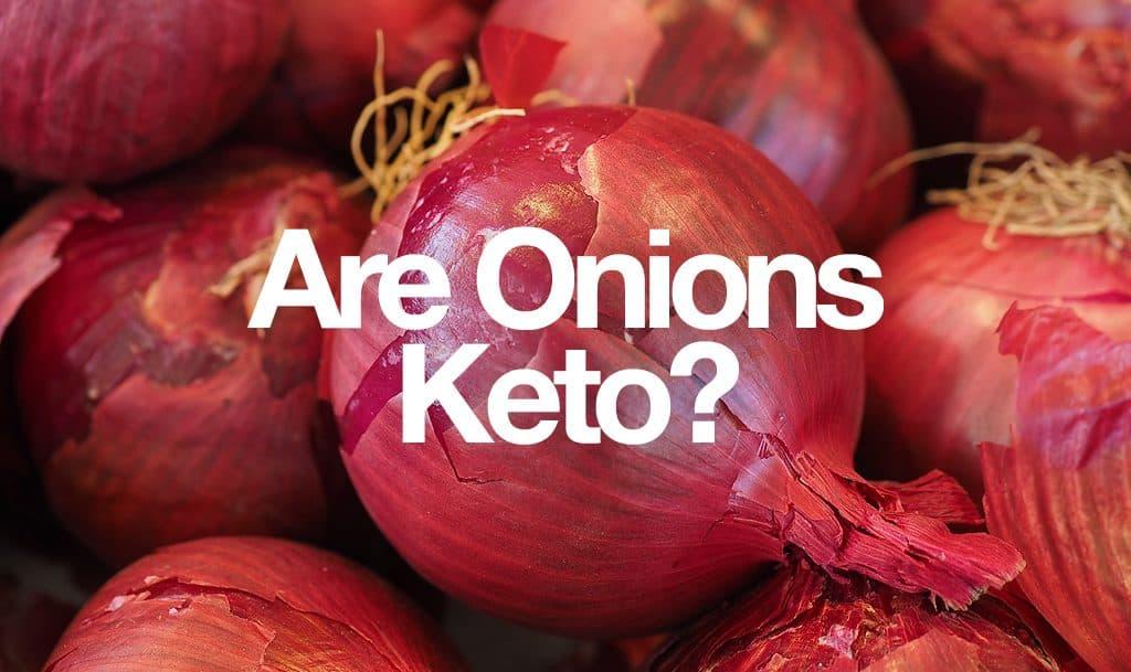 are onions keto