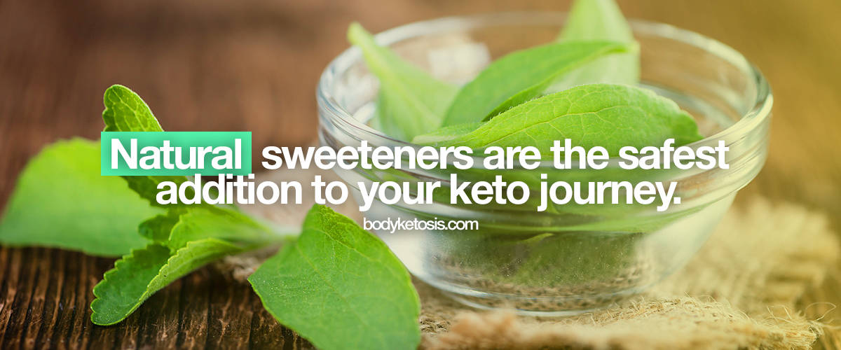 natural sweeteners are best keto sweeteners