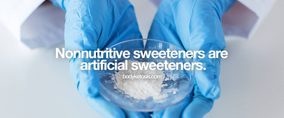 nonnutritive sweeteners are artificial sweeteners