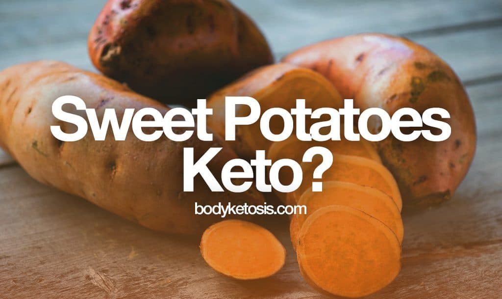 are sweet potatoes keto