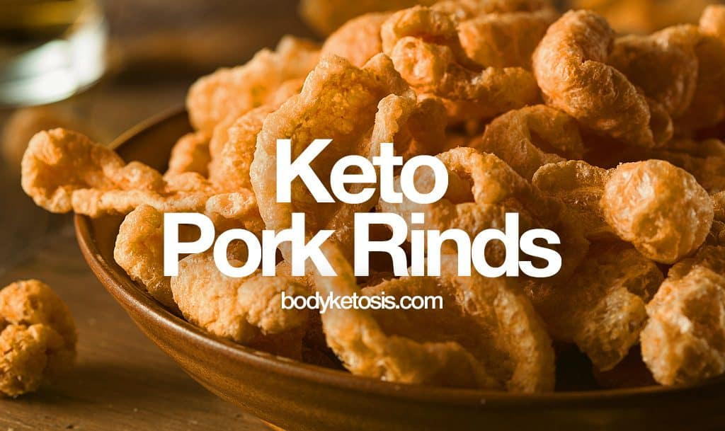 best keto pork rinds