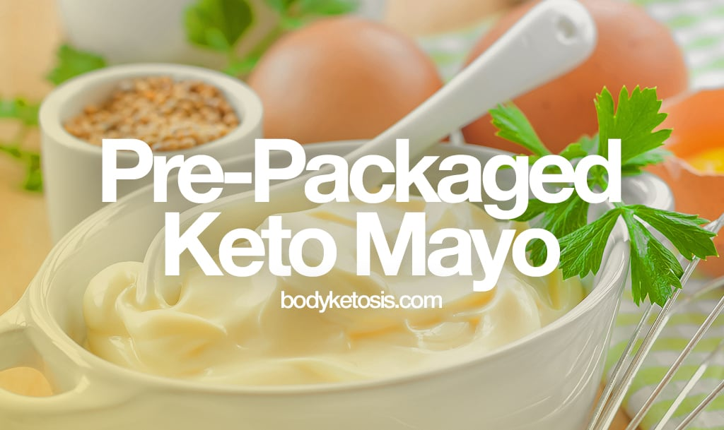 11 Best Store Bought Keto Mayonnaise Brands Low Carb