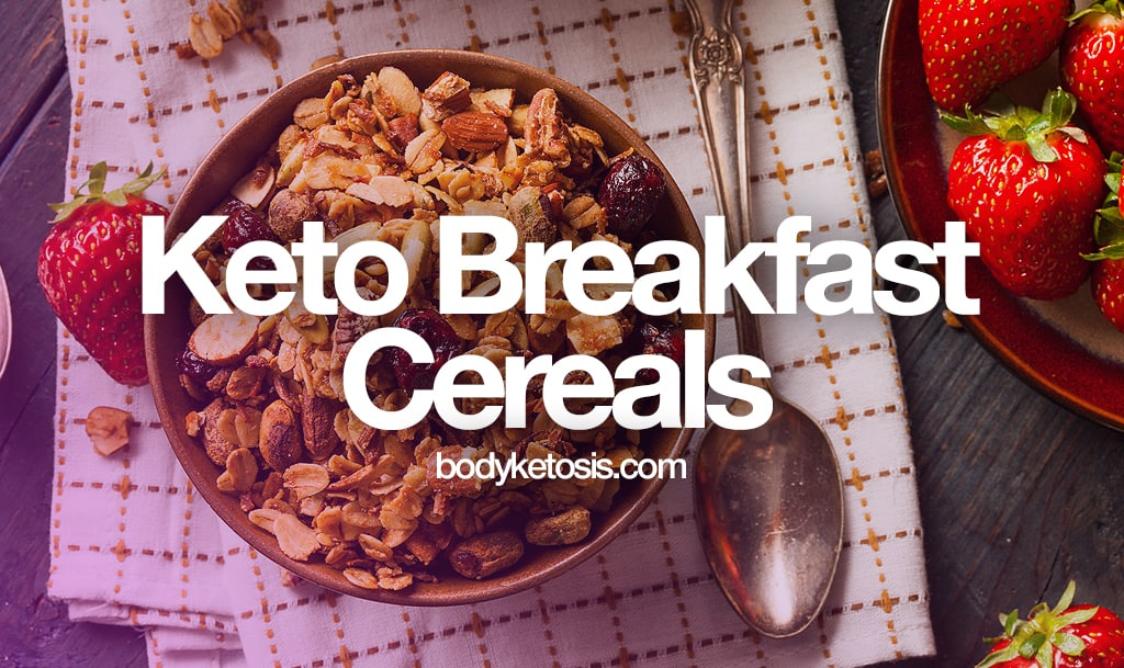 best cereal on keto diet