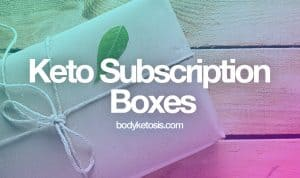 best keto subscription box